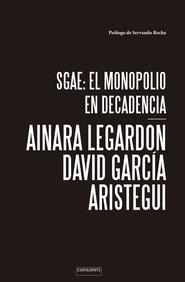 SGAE: el monopolio en decadencia