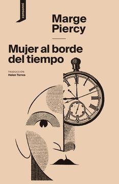 Mujer al borde del tiempo, de Marge Piercy - Selección de libros Día de la Mujer